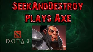 DOTA 2 Late Night Gameplay W/ Seekanddestroy0011 - Let's play Axe Ep.271