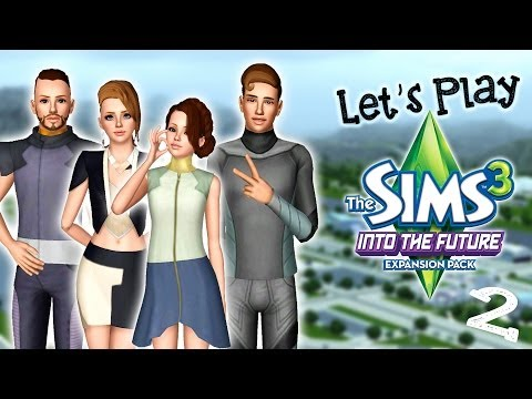 Let's Play: The Sims 3 Into The Future - (Part 2) - Oasis Landing