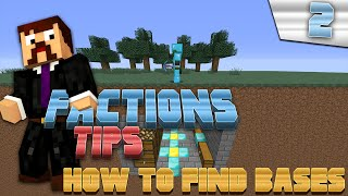 Minecraft Factions Tips & Tricks #2 - How To Find Bases!
