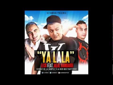 DJ Hamida Ft. Leck et Jalal Hamdaoui - Ya Lala (Audio Officiel)