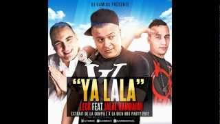 Dj Hamida Feat Leck et Jalal Hamdaoui - Ya Lala