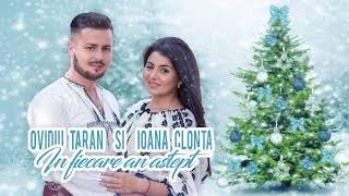 Ovidiu Taran si Ioana Clonta - In fiecare an astept COLIND 2018