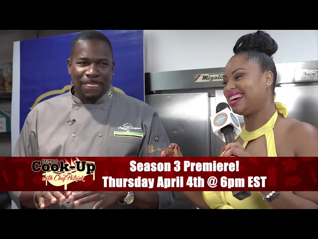 Cook-Up with Chef Patrick - S3 Premieres April 4th