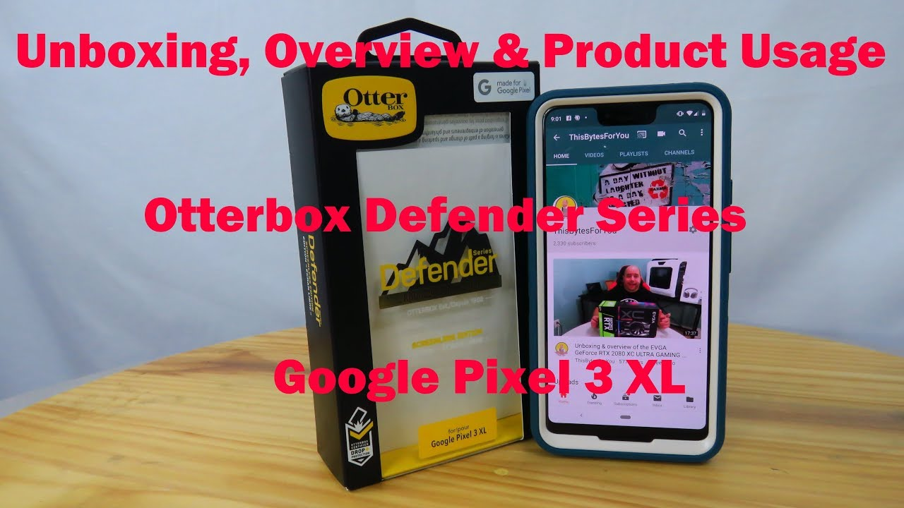 new arrivals d5bfd 12e31 OtterBox Defender case for the Google Pixel 3 XL Unboxing and Overview