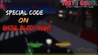 SPECIAL CODE | Ghoul: Bloody Night | Roblox | Rintokata