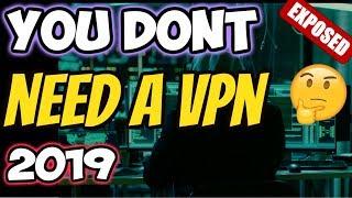 🔴NO, EVERYONE DOES NOT NEED A VPN 2019 (IPVanish / NordVPN / Express / PIA etc)