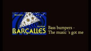 Скачать Bass Bumpers The Music S Got Me