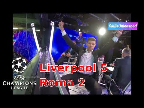 UCL Liverpool 5-2 Roma - Watch All 7 Goals & Reactions (Fan and Studio) Gerrard, Lampard, Ferdinand