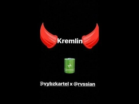 Vybz Kartel X Rvssian Kremlin