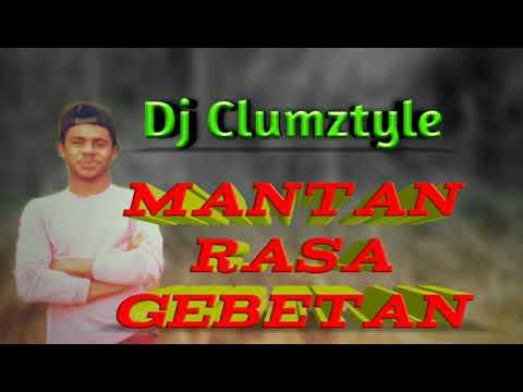 Lagu Joget Teebaru Clumztyle Dj Mantan Rasa Gebetan 2019