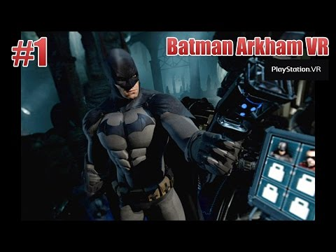 Batman Arkham VR – Parte 1: Seja o Batman!! Gameplay PT-BR (PSVR)