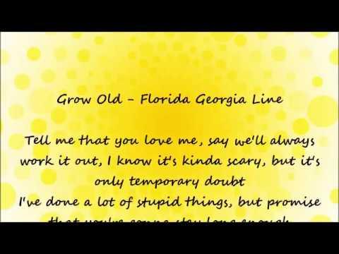 Grow Old Lyrics
