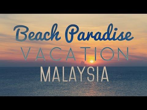 Beach Paradise | Vacation To Kuantan, Malaysia