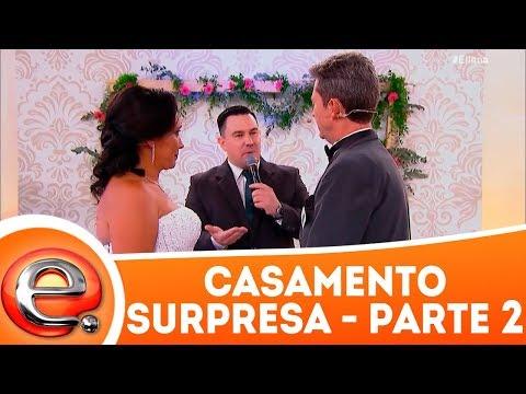 Casamento Surpresa - Parte 2 | Programa Eliana (11/03/18)