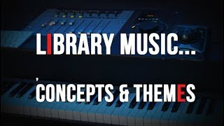 Baixar Library Music Concept and Theme Ideas