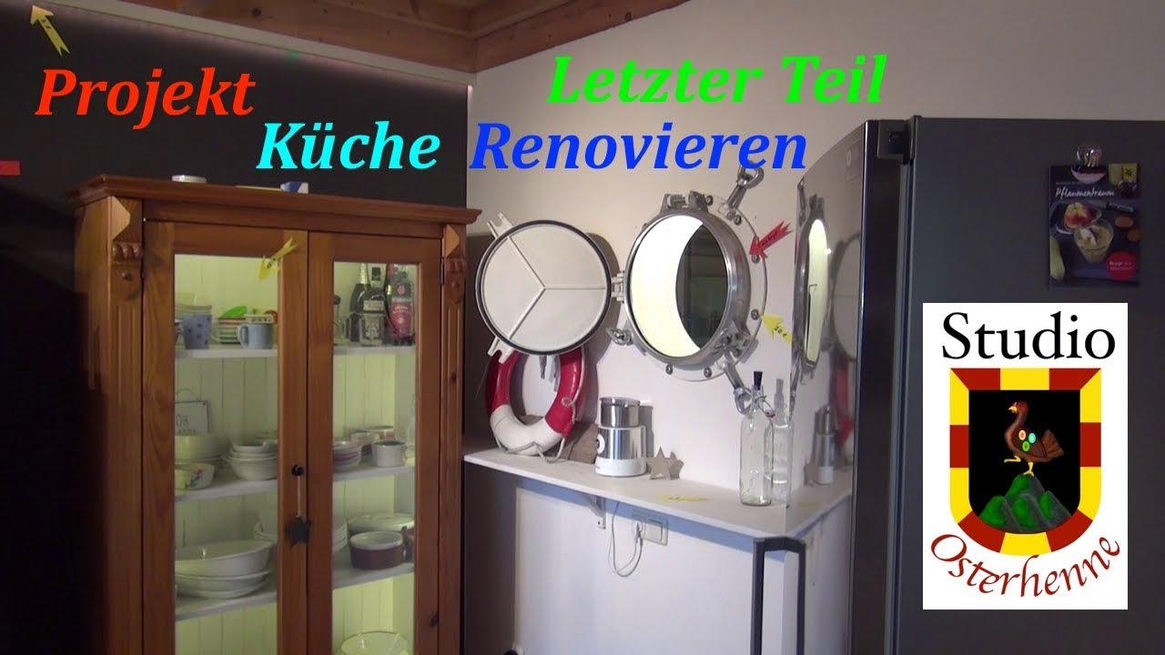 #03 Küche renovieren Kosten letzter Teil folieren Geschirrspüler Front  Mikrowelle Innenglas Bullauge
