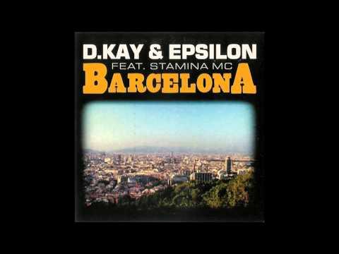 D.Kay & Epsilon - Barcelona (Vocal Mix Edit)
