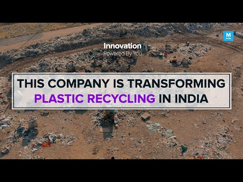 This Company Is Transforming Plastic Recycling In India | Mashable India