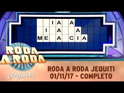 Roda A Roda Jequiti (01/11/17) | Completo