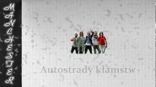 Manchester -  Autostrady kłamstw HD + teskt, lyrics