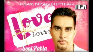 Piyar Diyan Chithian | Soni Pabla |  Latest Punjabi Music Video | Planet  Recordz