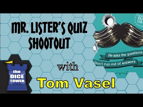 Mr Listers Quiz Shootout Review - with Tom Vasel