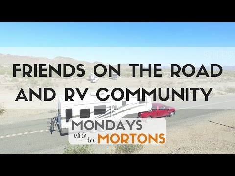 Fulltime RV Friends and Community Discussion with the Freedom Theory - Mondays with The Mortons