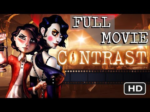 CONTRAST (2013) - FULL MOVIE [HD] PS4 1080p (Complete Gameplay Walkthrough)