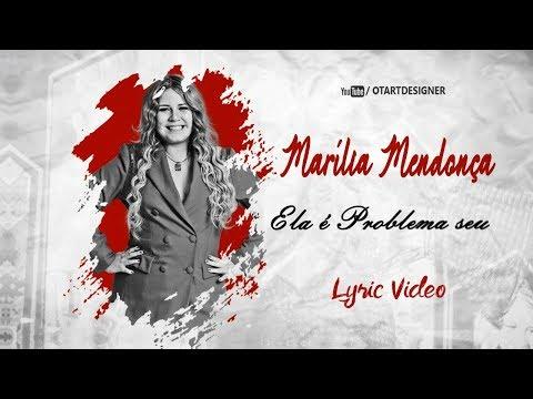 Marilia Mendonça - Agora Ela é Problema Seu Lyric  Otavio Art Designer