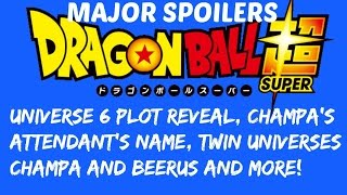 Dragon Ball Super MAJOR Spoilers: GOD TOURNAMENT? Universe 6 Info, CHAMPA! Female Whis NAME