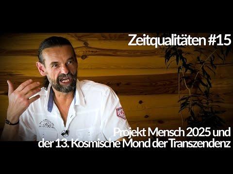 Zeitqualitäten #15 - Projekt Mensch 2025 und der 13. kosmische #Mond der Transzendenz - blaupause.tv
