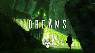 Dreams | Chill Mix