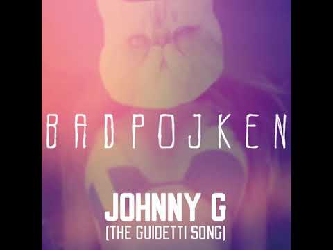 Badpojken - Johnny G (The Guidetti Song)