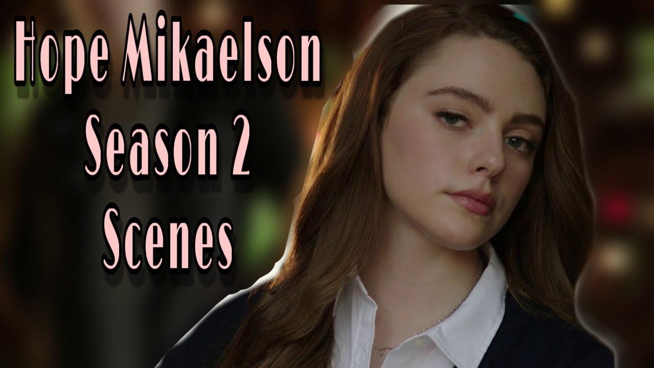 Download All Hope Mikaelson Season 2 Scenes legacies