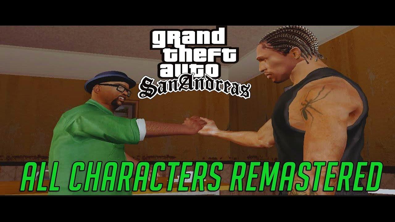 GTA San Andreas All Characters Remastered 2017