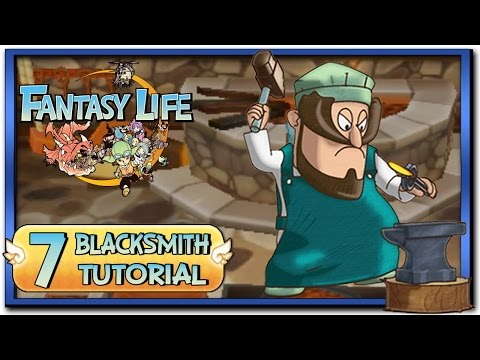 Fantasy Life - Part 7: Blacksmith Life Tutorial + Gameplay!