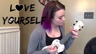 Love Yourself - Justin Bieber (Kelaska Ukulele Cover)