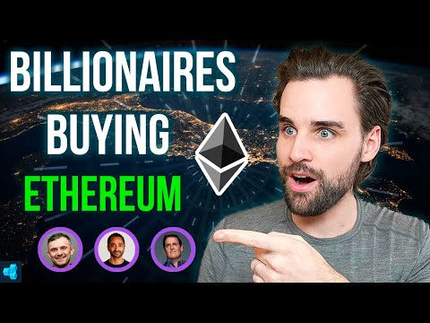 WHY BILLIONAIRES ARE BUYING ETHEREUM!