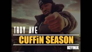 Troy Ave - Cuffin Season (Freestyle) HD