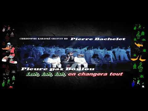 Pierre Bachelet   Pleure pas Boulou Karaoké