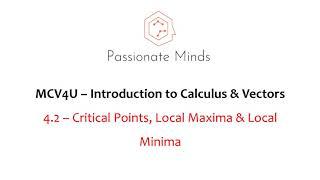 MCV4U/Grade 12 - Calculus & Vectors - 4.2 Critical Points & Local Extrema