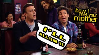 Every I Ll Allow It How I Met Your Mother