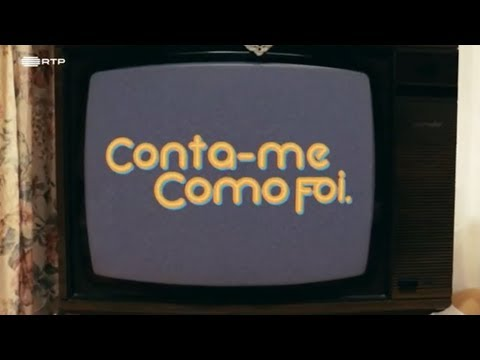 RTP1 Conta-me Como Foi 1984 Opening / Genérico