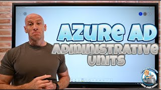 Azure AD Administrative Units Overview