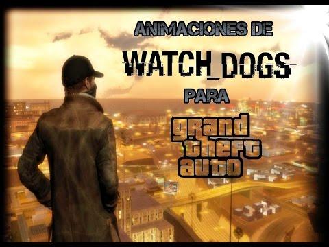 ★ Animaciones De Watch Dogs V2 (Modificadas) -  Para  GTA SA ★