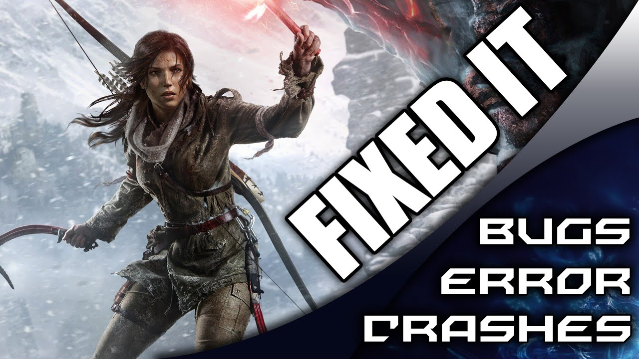 rise of the tomb raider fix patch v1.0 download