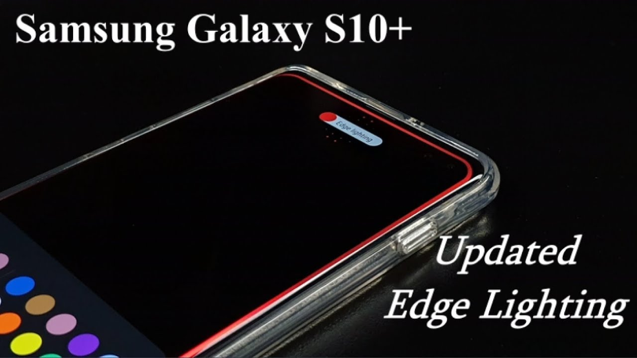 Galaxy S10 Edge Lighting What S New Updated Youtube