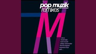 Pop Muzik (Riddim Wize Remix)