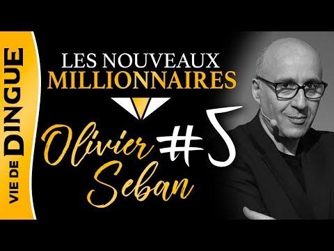 OLIVIER SEBAN - COMMENT DEVENIR MILLIONNAIRE IMMOBILIER