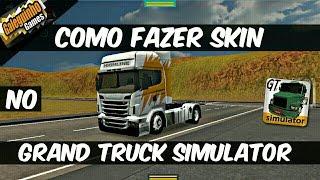 COMO FAZER SKIN - NO GRAND TRUCK SIMULATOR